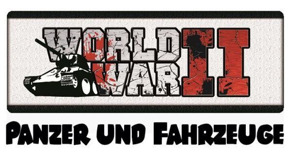 WW II Fahrzeuge/Panzer