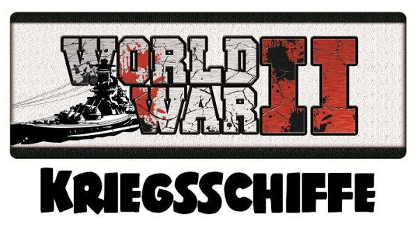 WW II Kriegsschiffe