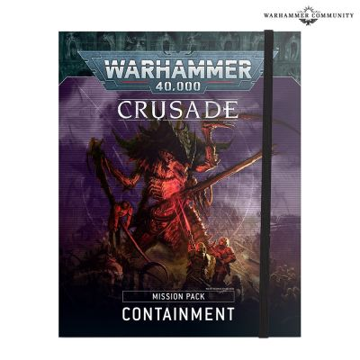 Crusade Mission Pack: Containment (Englisch)